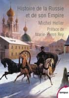 Histoire de la Russie et de son empire ebook by Michel HELLER, Marie-Pierre REY