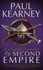 The Second Empire ebook by Paul Kearney