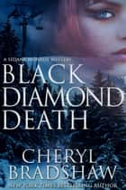 Black Diamond Death ebook by Cheryl Bradshaw