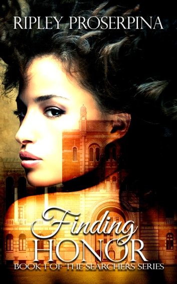 Finding Honor ebook by Ripley Proserpina