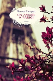 Un amore a Parigi ebook by Remco Campert