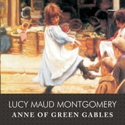 Anne of Green Gables Áudiolivro by Lucy Maud Montgomery