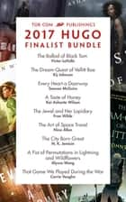 Tor.com Publishing's 2017 Hugo Finalist Bundle ebook by Nina Allan, N. K. Jemisin, Kij Johnson,...
