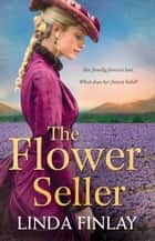 The Flower Seller ebook by Linda Finlay
