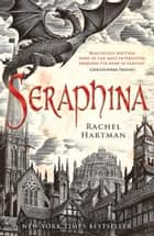 Seraphina ebook by Rachel Hartman