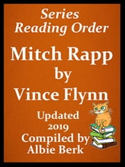 Vince Flynn's Mitch Rapp Series Reading Order Updated 2019 ebook by Albie Berk