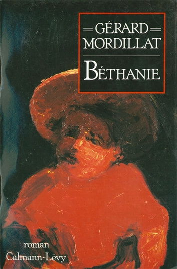 Bethanie ebook by Gérard Mordillat