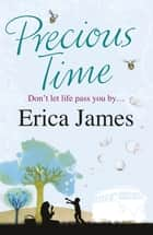 Precious Time ebook by Erica James