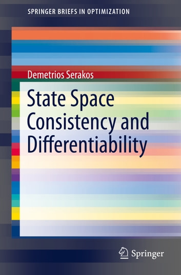 State Space Consistency and Differentiability ebook by Demetrios Serakos