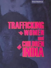 Trafficking in Women and Children in India ebook by ISS, NHRC, UNIFEM