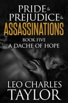 A Dache of Hope ebook by Leo Charles Taylor