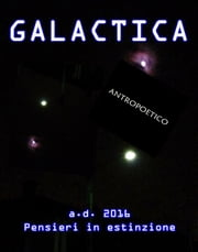 Galactica ebook by Antropoetico