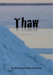 Thaw ebook by Tyra Masters-Heinrichs