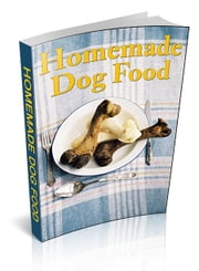 Homemade Dog Food ebook by Anonymous