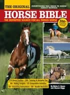 The Original Horse Bible ebook by Moira C. Reeve,Sharon Biggs