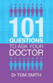 101+QUESTIONS+TO+ASK+YOUR+DOCTOR