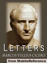 Letters (Mobi Classics) ebook by Marcus Tullius Cicero,Evelyn S. Schuckburgh (Translator)