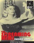 The Screaming Mimi ebook by Fredric Brown