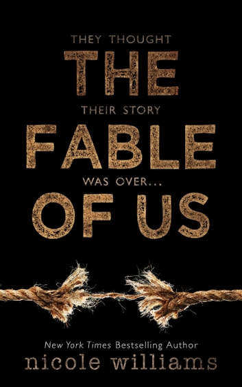 The Fable of Us ebook by Nicole Williams