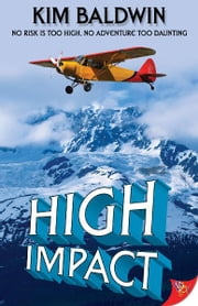 High Impact ebook by Kim Baldwin