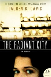 The Radiant City ebook by Lauren B. Davis