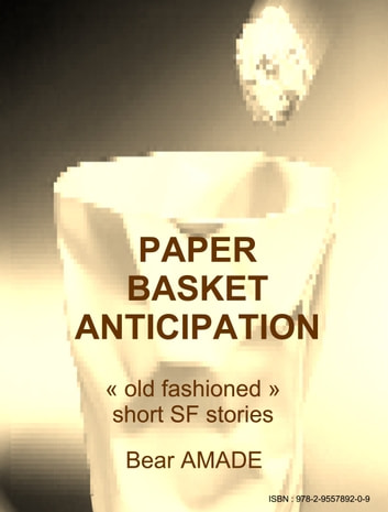 Paper Basket Anticipation ebook by Bear Amade