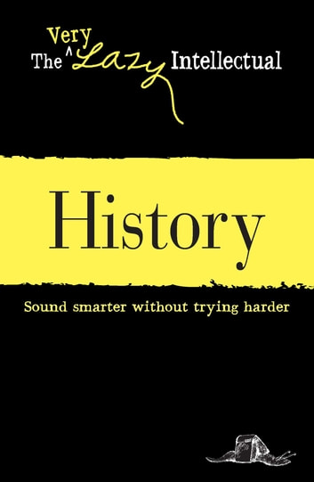 History - Sound smarter without trying harder ebook by Adams Media