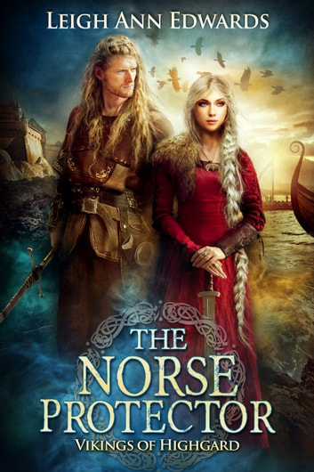 The Norse Protector ebook by Leigh Ann Edwards