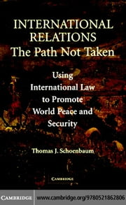 International Relations ebook by Schoenbaum, Thomas J.