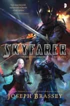 Skyfarer ebook by Joseph Brassey