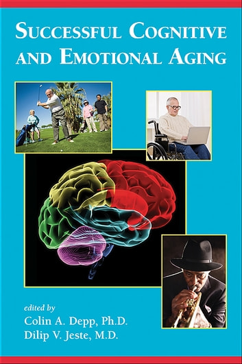 Successful Cognitive and Emotional Aging ebook by