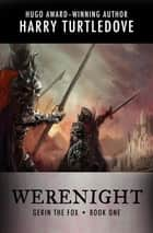 Werenight ebook by Harry Turtledove