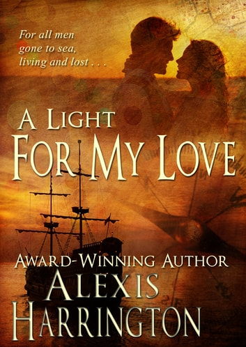 A Light For My Love ebook by Alexis Harrington
