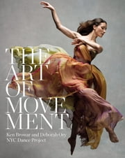The Art of Movement ebook by Deborah Ory,Ken Browar,Daniil Simkin