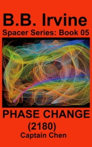Phase Change (2180) ebook by B.B. Irvine