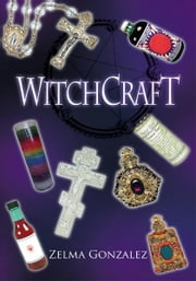 WitchCraft ebook by Zelma Gonzalez