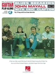 Blues Breakers with John Mayall & Eric Clapton - Guitar Play-Along Vol. 176 ebook by Eric Clapton,John Mayall,Blues Breakers