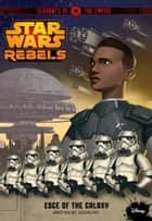 Star Wars Rebels: Servants of the Empire: Edge of the Galaxy ebook by Jason Fry