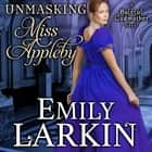 Unmasking Miss Appleby audiobook by