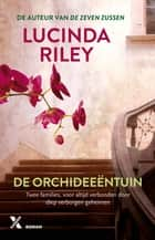 De orchideeëntuin ebook by Lucinda Riley