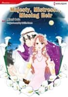 Majesty, Mistress…Missing Heir (Harlequin Comics) - Harlequin Comics ebook by Caitlin Crews, Mami Oota