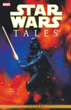 Star Wars Tales Vol. 1 ebook by