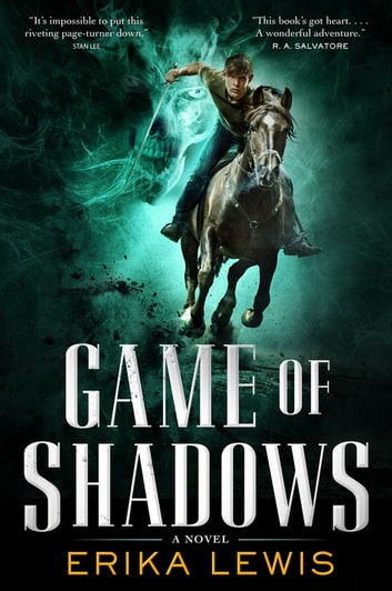 Game of Shadows - A Novel ebook by Erika Lewis