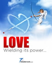 Love: Wielding its Power ebook by Pleasant Surprise