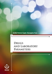 Drugs and Laboratory Parameters ebook by Achille Patrizio Caputi,Giuseppina Fava