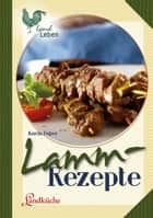 Lammrezepte ebook by Karin Faber