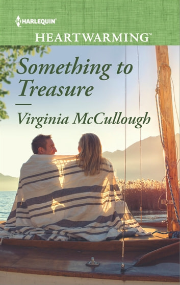 Something to Treasure - A Clean Romance eBook by Virginia McCullough