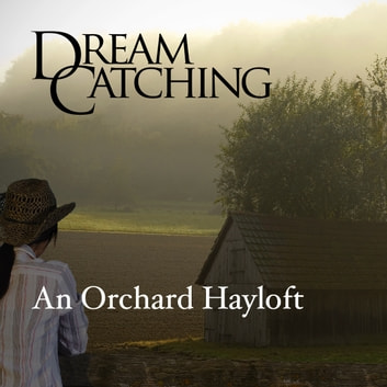DreamCatching - Hayloft audiobook by Maria Darling