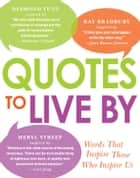 Quotes to Live By ebook by Media Adams