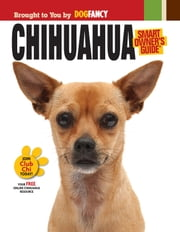 Chihuahua ebook by Dog Fancy Magazine